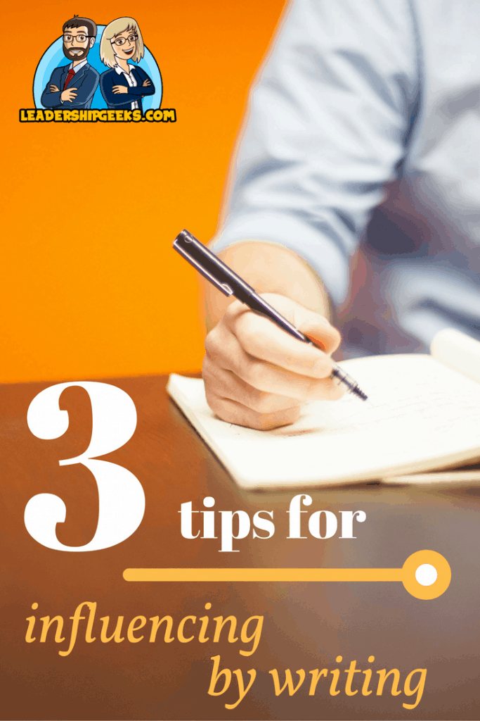 3 Tips: Influencing by Writing