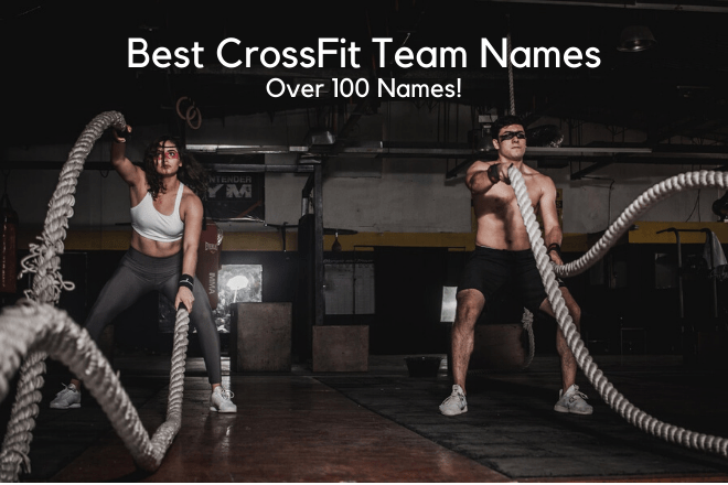 Best CrossFit Team Names