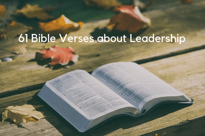 61 Top Bible Verses About Leadership (With Explanations)