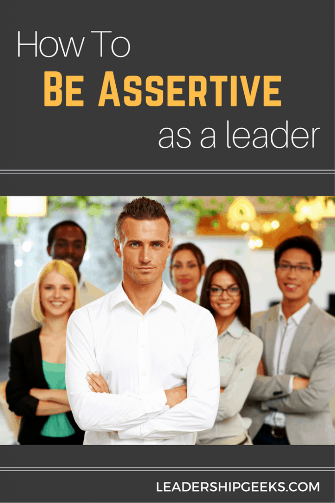 How to be assertive as a leader