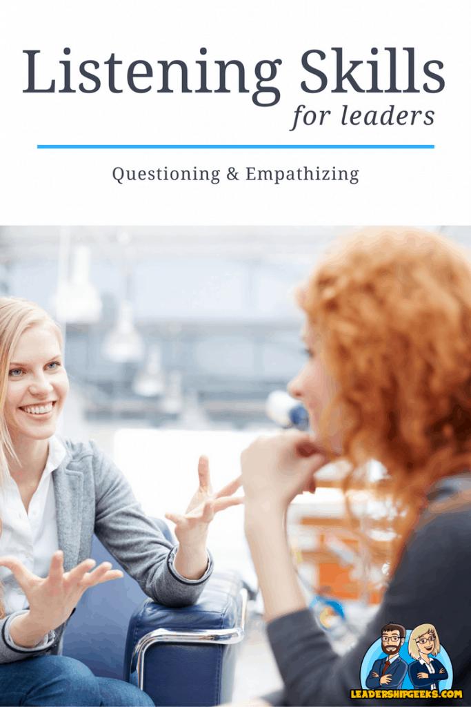 Listening Skills: Questioning & Empathizing