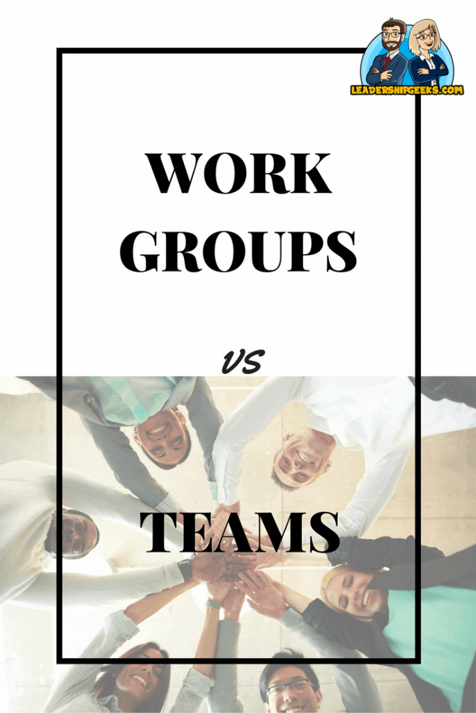 Work Groups vs Teams